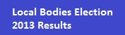 Local Bodies Election-2013 Result